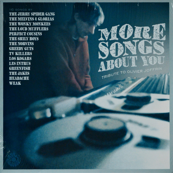 various - ''More Songs About You - Tribute To Olivier Joffrin'' Rock, Rock > Garage Revival