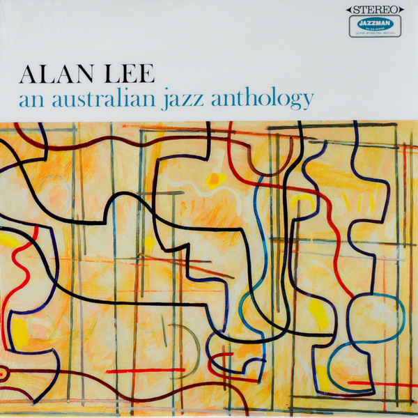 Alan Lee - ''An Australian Jazz Anthology'' Jazz, Jazz > Jazz-Funk