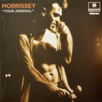 Morrissey - ''Your Arsenal''