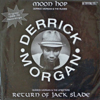 Derrick Morgan - ''Moon Hop''