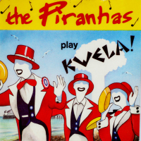 The Piranhas - ''Play Kwela!''     Reggae