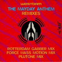 WestBam - ''The Mayday Anthem (Remixes)''     Techno, Techno > Old School Techno Rave