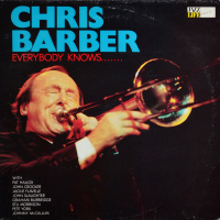 Chris Barber - ''Everybody Knows.......''     Jazz, Jazz > Swing