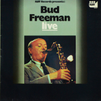 Bud Freeman - ''Live''     Jazz, Jazz > Swing