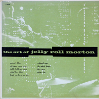 Jelly Roll Morton - ''The Art Of Jelly Roll Morton''     Jazz, Jazz > Swing