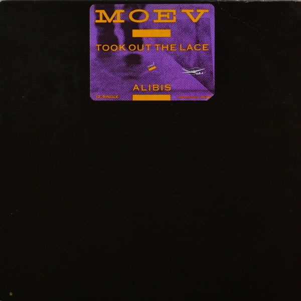 Moev - ''Took Out The Lace / Alibis''