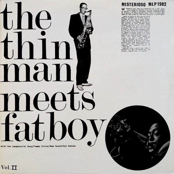 Don Lanphere Quintet / Wardell Gray Quartet - ''The Thin Man Meets Fat Boy Vol.II''