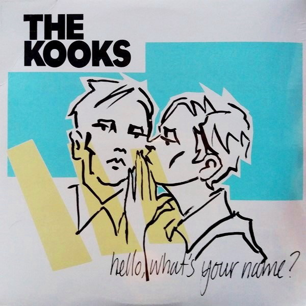 The Kooks - ''Hello, What's Your Name?''