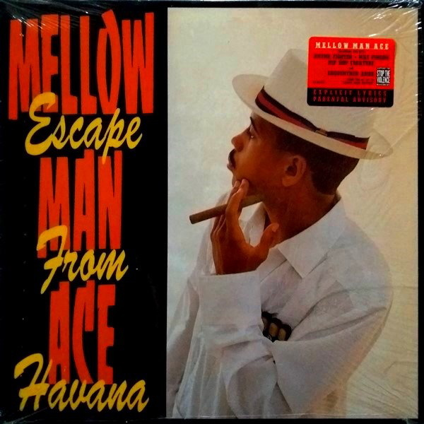 Mellow Man Ace - ''Escape From Havana''