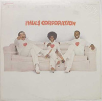 The Hues Corporation - ''Love Corporation''