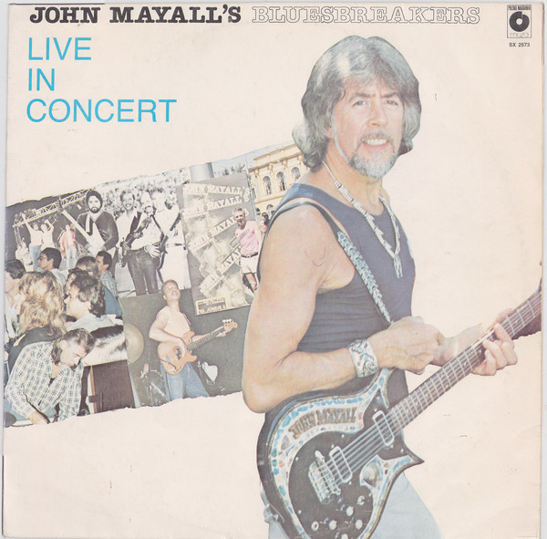 John Mayall & The Bluesbreakers - ''Live In Concert''