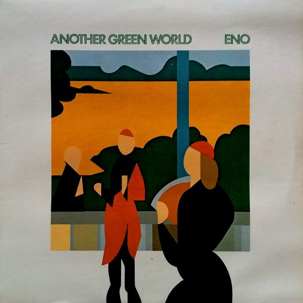 Brian Eno - ''Another Green World''