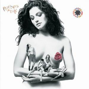 Red Hot Chili Peppers - ''Mothers Milk''