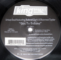 Urban Soul Featuring Roland Clark & Shawnee Taylor - ''Got To Believe''
