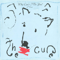 "The Cure - ''Why Can't I Be You? (12"" Remix)''"