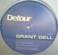 Grant Dell - ''House Yer Head''