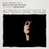 Melanie De Biasio - ''No Deal Remixed''
