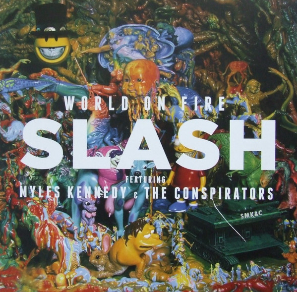 Slash Feat. Myles Kennedy And The Conspirators - ''World On Fire''