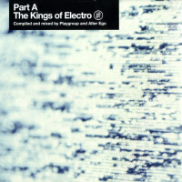 The Kings Of Electro Part A