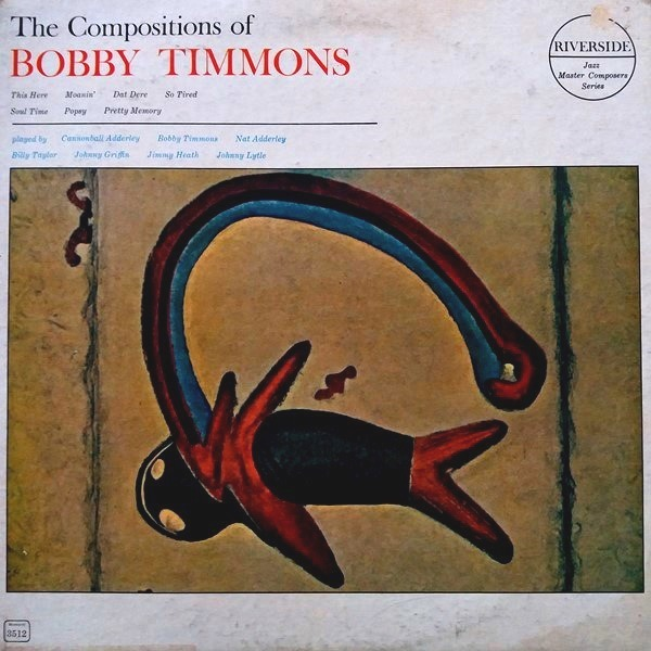 Bobby Timmons - ''The Compositions Of Bobby Timmons''