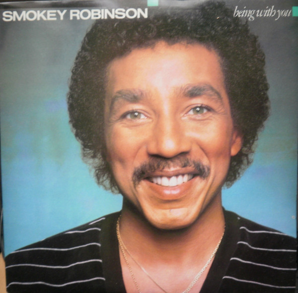 Smokey Robinson - ''Being With You''