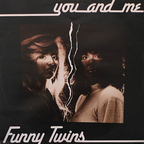 Funny Twins - ''You And Me''