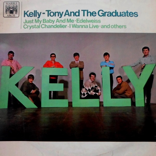 Tony & The Graduates - ''Kelly''