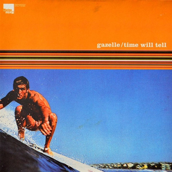 Gazelle - ''Time Will Tell''