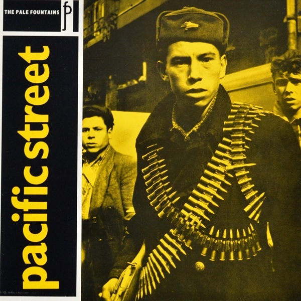 The Pale Fountains - ''Pacific Street''