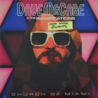 Dave McCabe & The Ramifications - ''Church Of Miami''