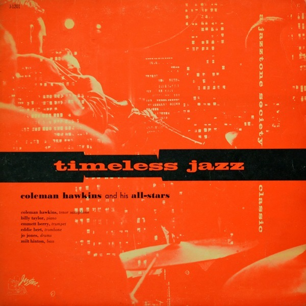 Coleman Hawkins All Star Band - ''Timeless Jazz''