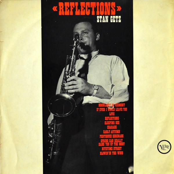 Stan Getz - ''Reflections''