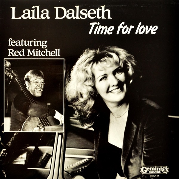 Laila Dalseth Featuring Red Mitchell - ''Time For Love''