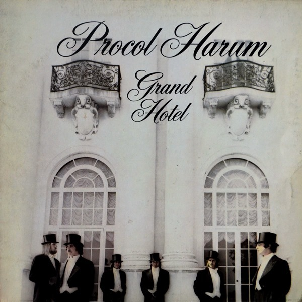 Procol Harum - ''Grand Hotel''