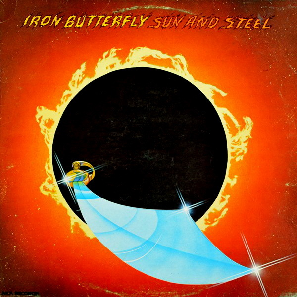 Iron Butterfly - ''Sun And Steel''