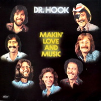 Dr. Hook - ''Makin' Love And Music''