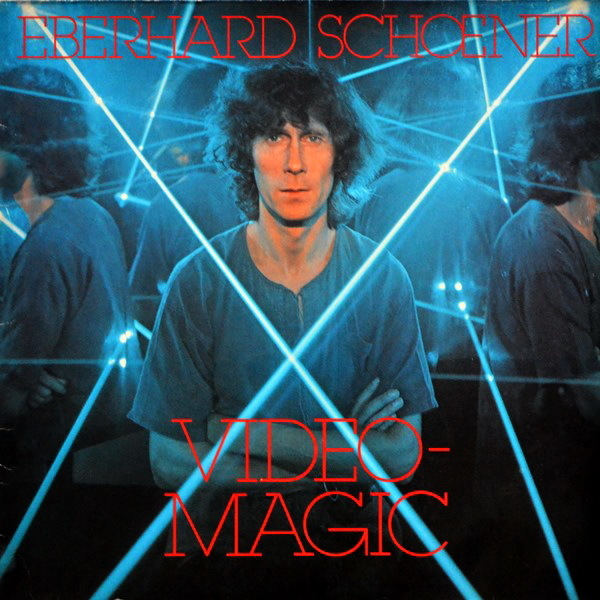 Eberhard Schoener - ''Video Magic''