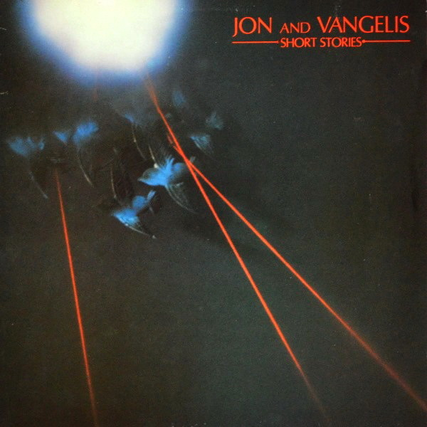 Jon & Vangelis - ''Short Stories''