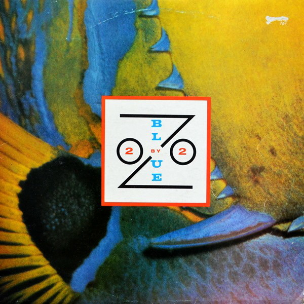 Blue Zoo - ''2 By 2''