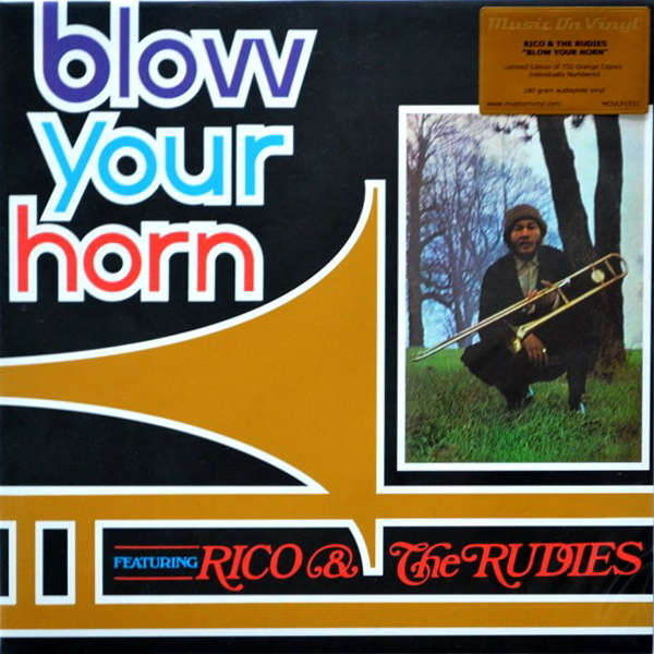 Rico & The Rudies - ''Blow Your Horn''