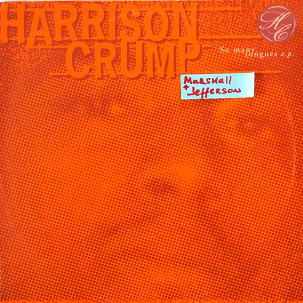 Harrison Crump - ''So Many Tongues E.P.''