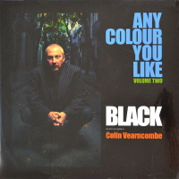 Black  The Artist Also Known As Colin Vearncombe - ''Any Colour You Like Volume Two''