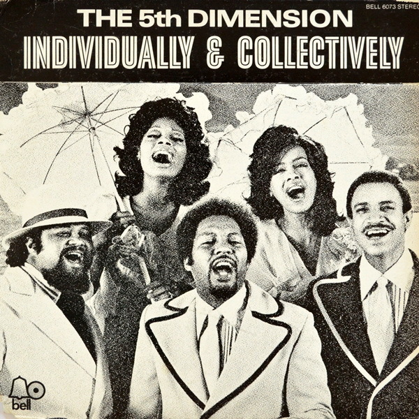The Fifth Dimension - ''Individually & Collectively''