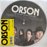 Orson - ''Ain't No Party''