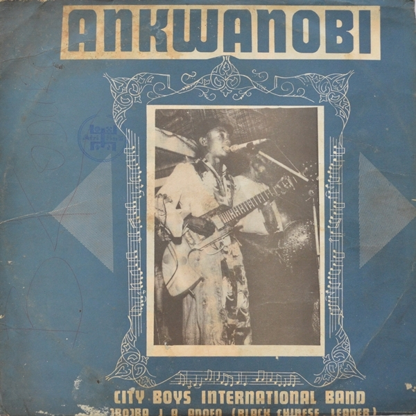 City Boys International Band Led By Obuoba J.A. Adofo - ''Ankwanobi''