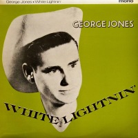 George Jones - ''White Lightnin'''