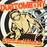 DJ Spooky Feat. Mad Professor & Lee Perry - ''Dubtometry''