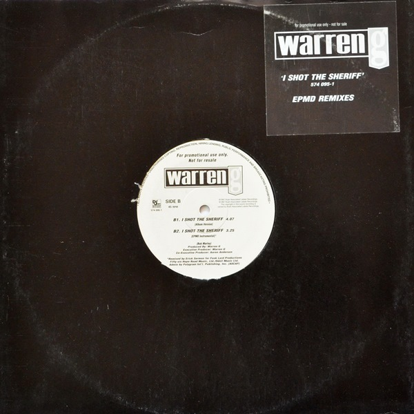 Warren G - ''I Shot The Sheriff (EPMD Remixes)''