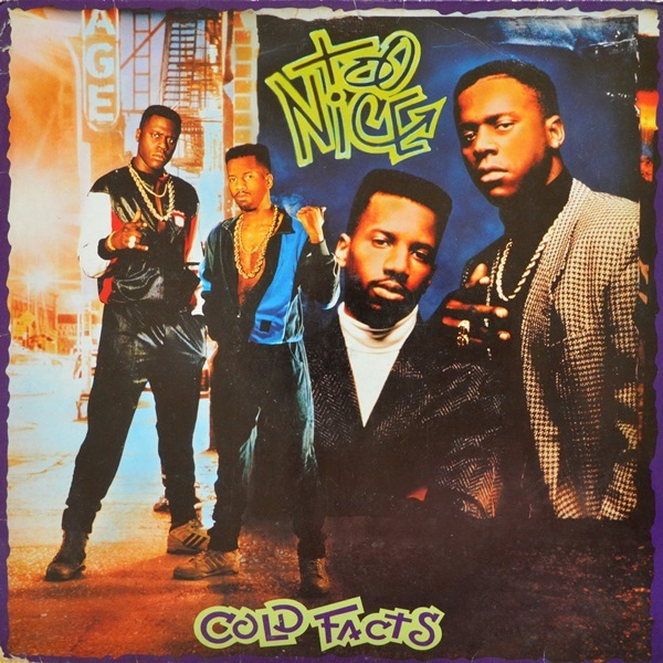 Too Nice - ''Cold Facts''