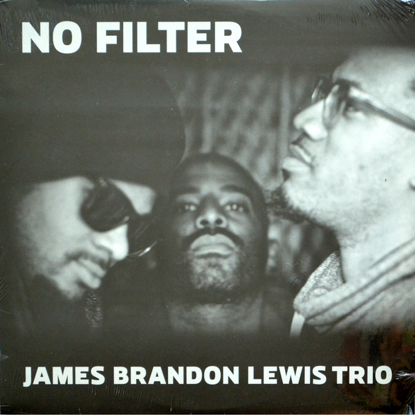James Brandon Lewis Trio - ''No Filter''
